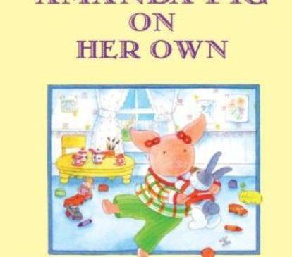 進入讀本世界,Amanda Pig on Her Own讓孩子學會獨立閱讀